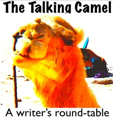 The Talking Camel -- A Writer's Round-table