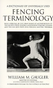 A Dictionary of Universally Used Fencing Terminology